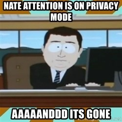 And it's gone - Nate attention is on privacy mode aaaaanddd its gone