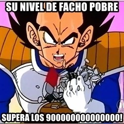 Over 9000 - su nivel de facho pobre supera los 900000000000000!