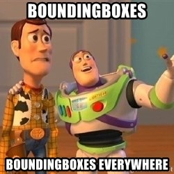 Consequences Toy Story - BoundingBoxes BoundingBoxes everywhere