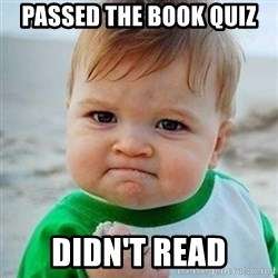 Victory Baby - passed the book quiz didn't read