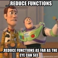 Buzz - _.reduce functions _.reduce functions as far as the eye can see