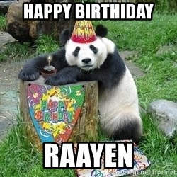 Happy Birthday Panda - Happy biRthidaY Raayen