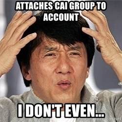 Jackie Chan - ATTACHES CAI GROUP TO ACCOUNT I don't even...