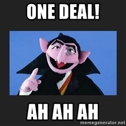 The Count from Sesame Street - ONE DEAL! ah ah ah