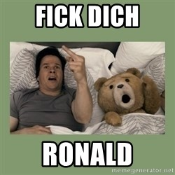 Ted Movie - fick dich Ronald