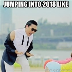 Gangnam Style - Jumping into 2018 like
