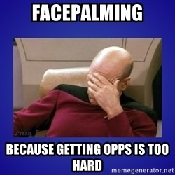 Picard facepalm  - Facepalming Because getting opps is too hard