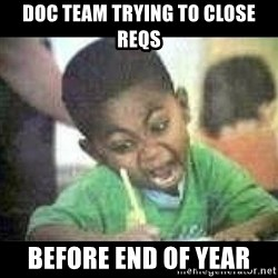 Black kid coloring - Doc Team trying to close reqs before end of year