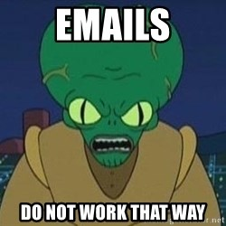 Morbo - EMAILS DO NOT WORK THAT WAY