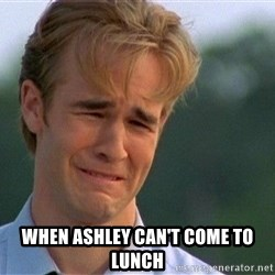 Dawson Crying - When Ashley can't come to lunch