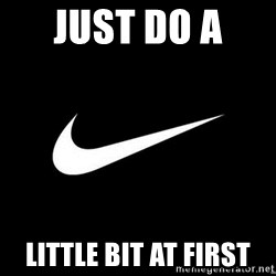 Nike swoosh - Just do a  Little bit at first