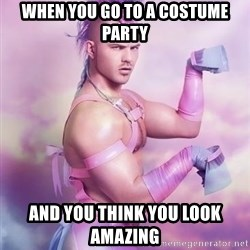 Unicorn Boy - When you go to a costume party And you think you look amazing