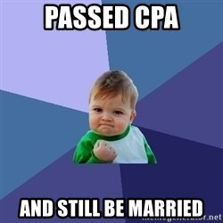 Success Kid - Passed CPA And still be married