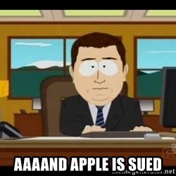 south park aand it's gone - Aaaand Apple is sued
