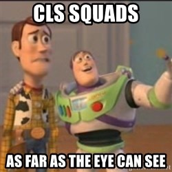 Buzz - CLS squads As far as the eye can see
