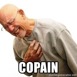 Old Man Heart Attack - COPAIN
