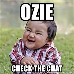 evil toddler kid2 - ozie check the chat
