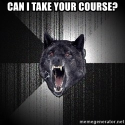 Insanity Wolf - can i take your course?