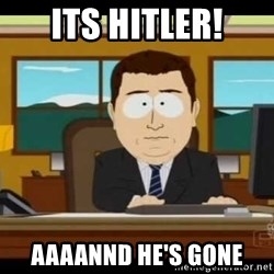 south park aand it's gone - its hitler! aaaannd he's gone