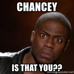 kevin hart nigga - Chancey Is that you??