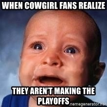 Very Sad Kid - When cowgirl fans realize  They aren't making the playoffs