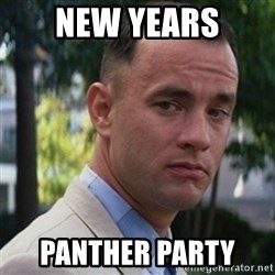 forrest gump - New Years Panther Party