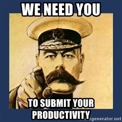 your country needs you - We need you To submit your productivity