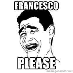 FU*CK THAT GUY - francesco please