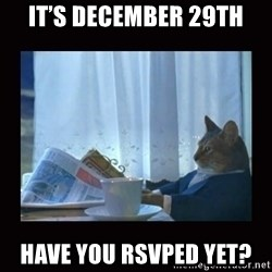 i should buy a boat cat - It's December 29th Have you RSVPed yet?