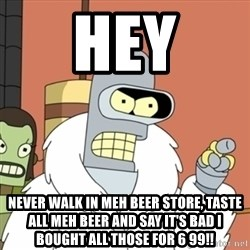 bender blackjack and hookers - HEY NEVER WALK IN MEH BEER STORE, TASTE ALL MEH BEER AND SAY IT'S BAD I BOUGHT ALL THOSE FOR 6 99!!
