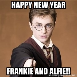 Advice Harry Potter - Happy New Year Frankie and Alfie!!