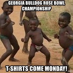 african children dancing - GEORGIA BULLDOG ROSE BOWL CHAMPIONSHIP T-SHIRTS COME MONDAY!