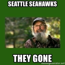 Si Robertson - Seattle Seahawks They Gone