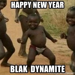 Black Kid - Happy New Year Blak  Dynamite