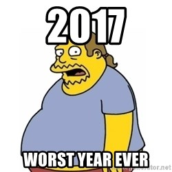 Comic Book Guy Worst Ever - 2017 Worst year ever