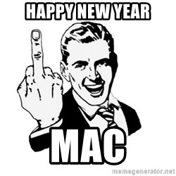 middle finger - Happy New year Mac