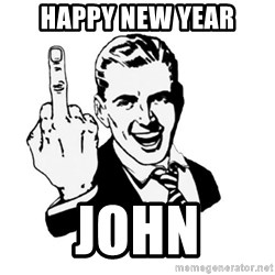 middle finger - Happy new year John