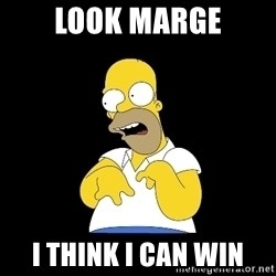 look-marge - LOOK MARGE I THINK I CAN WIN
