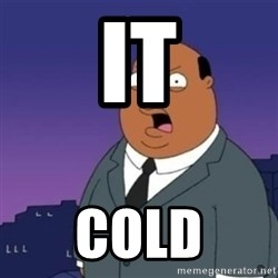 Ollie the Weatherman - It Cold
