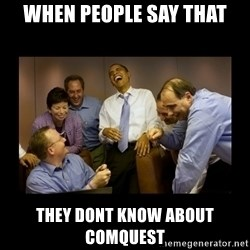 obama laughing  - when people say that they dont know about comquest