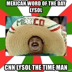 Sombrero Mexican - mexican word of the day lysol cnn lysol the time man
