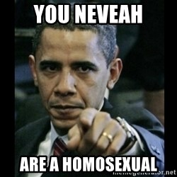 obama pointing - You Neveah Are a Homosexual
