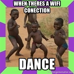 african kids dancing - When Theres A Wifi Conection Dance