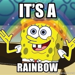 spongebob rainbow - It's a RAINBOW