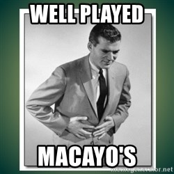 well played - well played  macayo's
