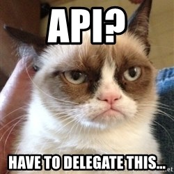 Grumpy Cat 2 - API? Have to delegate this...