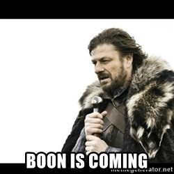 Winter is Coming - boon is coming
