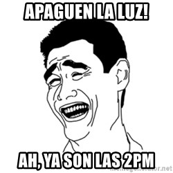 FU*CK THAT GUY - Apaguen la luz! Ah, ya son las 2pm