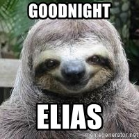 Sexual Sloth - Goodnight Elias