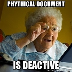 Internet Grandma Surprise - Phythical Document is deactive